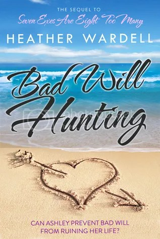 Bad Will Hunting by Heather Wardell Book Cover