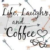 Life, Laughs, and...Coffee