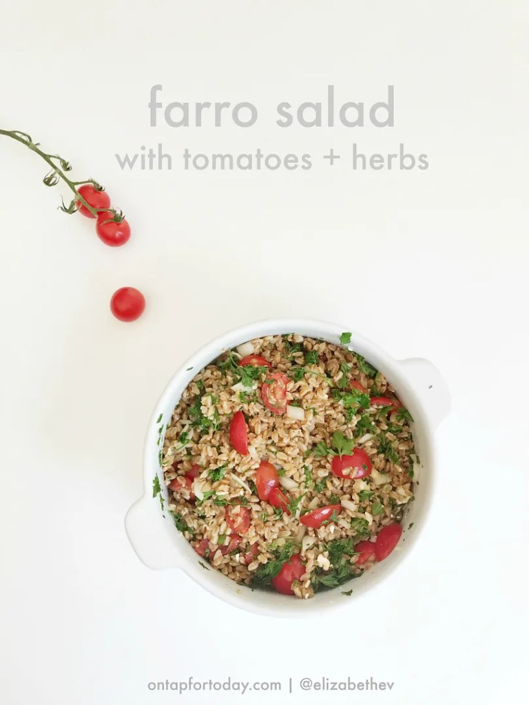 farro salad with tomatoes + herbs