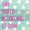 The World According to Gem