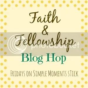 Faith and Fellowship Blog Hop