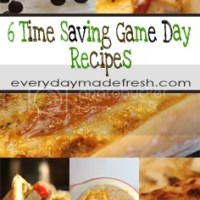 6 Time Saving Game Day Recipes