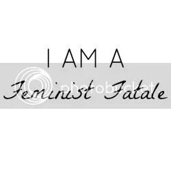 The Feminist Fatale