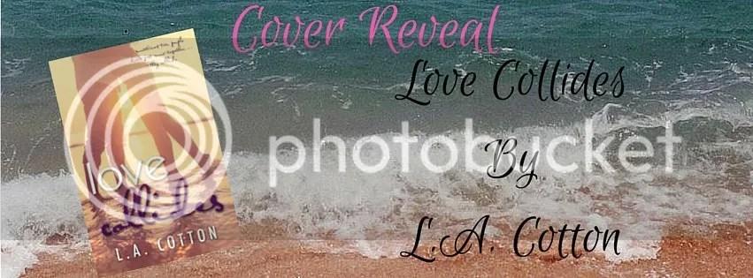 photo Love Collides - Cover Reveal Banner_zpsaddrxjyu.jpg
