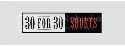 photo 30for30shorts_zpsb9edc09d.jpg
