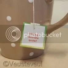 Tea Topic vraag... wat is je favoriete quote