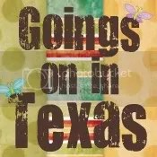 Goings on in Texas