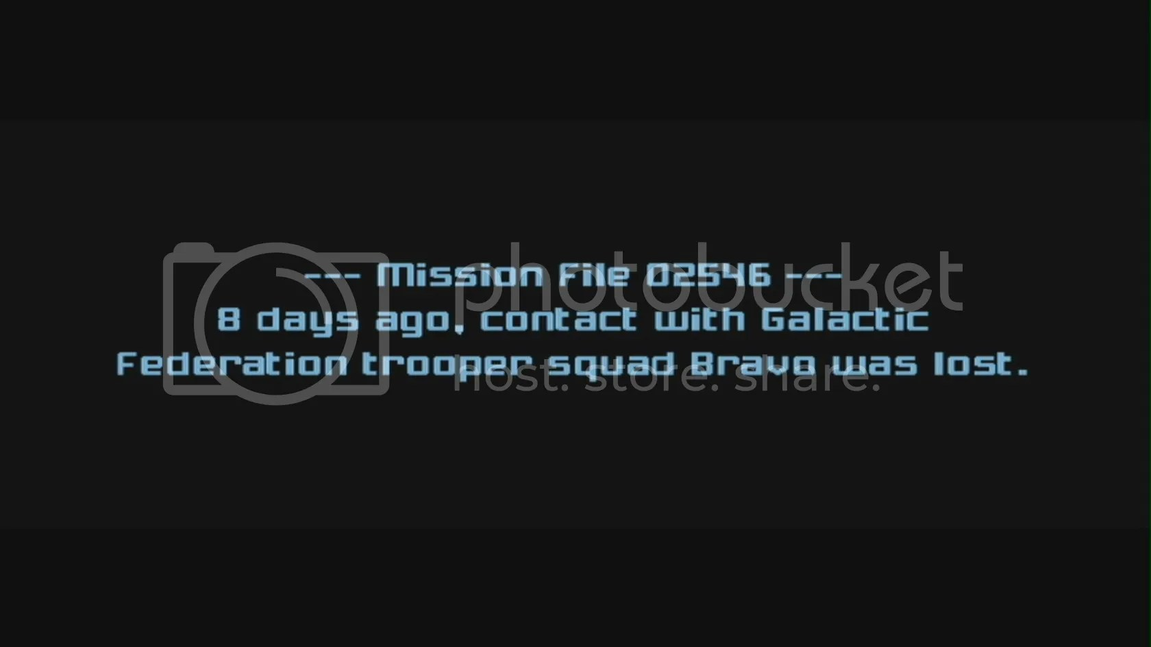 --- Missions File 02546 ---  8 days ago, contact with Galactic Federation trooper squad Bravo was lost.