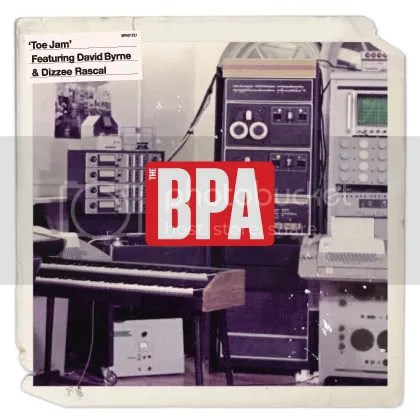The BPA - Toe Jam (Feat David Byrne & Dizzee Rascal)