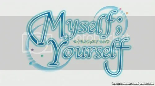 Myself; Yourself