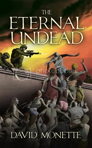 The Eternal Undead by David Monette, Zombies, Horror, Urban fantasy