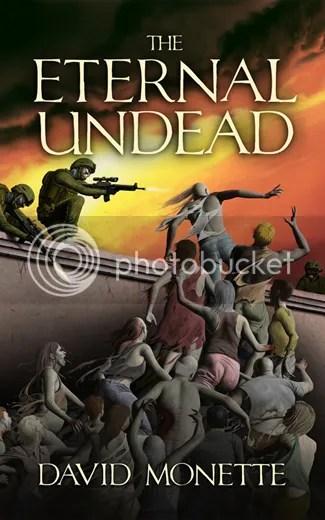 The Eternal Undead by David Monette, Zombies, Horror, Urban fantasy