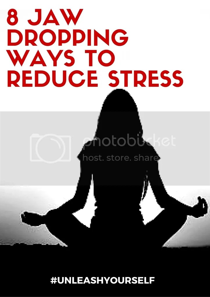 photo 8 jaw dropping ways to reduce stress_zps4xi6sijx.jpg