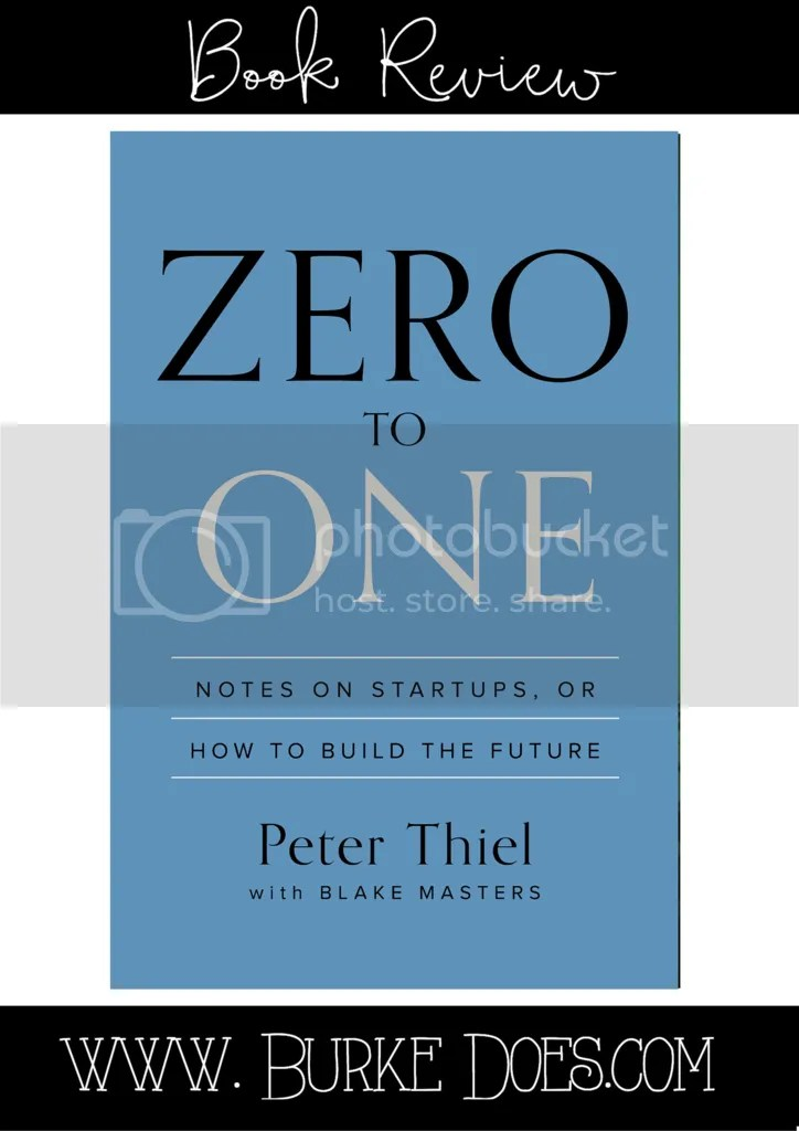 Book Review- Zero to One by Peter Thiel