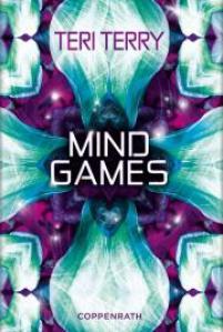Teri Terry: Mind Games - Cover (c) Coppenrath Verlag