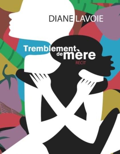Tremblement de mère - Diane Lavoie