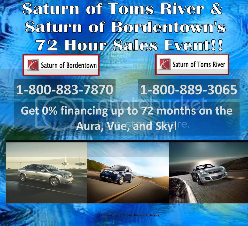 Saturn of Toms River and Saturn of Bordentown 72 Hour Sales Event