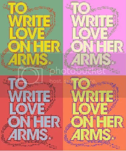 .To.Write.Love.On.Her.Arms. | ILoveFamilyForce5's Blog ...