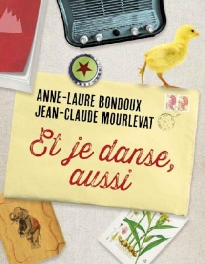 Et je danse, aussi - Jean-Claude Mourlevat