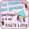 Rallye-liens La Classe des gnomes d'Anyssa