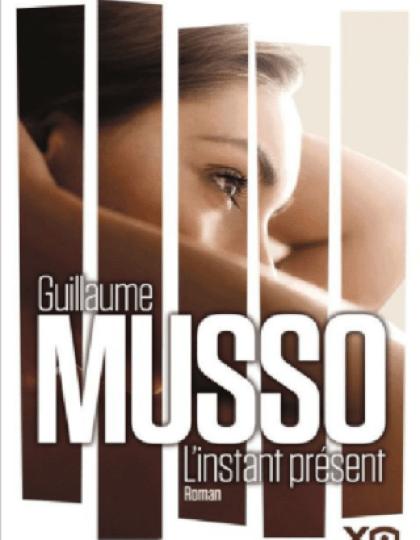 MUSSO Guillaume - L'instant présent