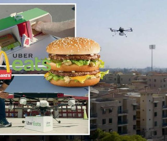Mcdonalds And Uber Eats Have Teamed Up To Send Deliveries By Drone Image Uber