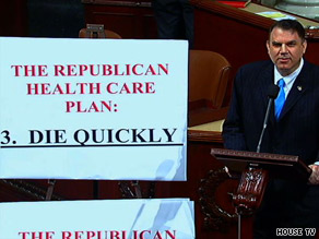Rep. Alan Grayson, D-Florida, made the ''die quickly'' remark on the House floor Tuesday night.