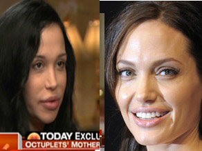 Nadya Suleman, mother of the octuplets, and Angelina Jolie.