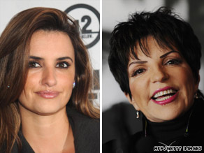 Penelope Cruz and Liza Minnelli