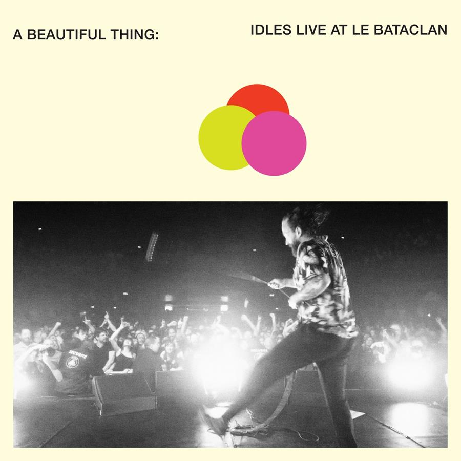A Beautiful Thing: IDLES Live at Le Bataclan cover artwork