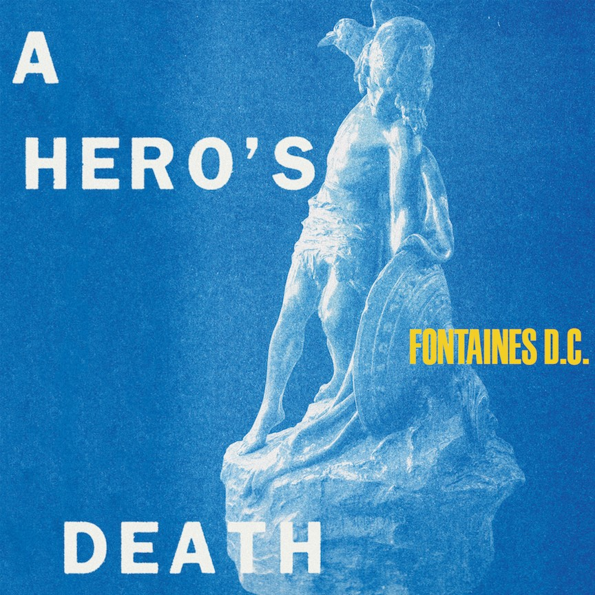 Fontaines D.C. A Hero's Death cover artwork