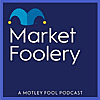 MarketFoolery Podcast