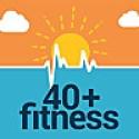 40 + Fitness Podcast