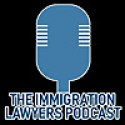 The Immigration Lawyers Podcast