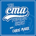 The CMA Podcast Show with Chris Marr