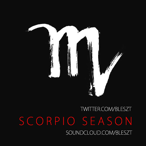Scorpio Season x Club Mix (Free Download)