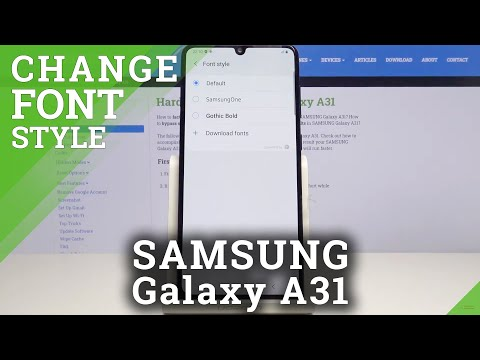 How to Change Font Style in SAMSUNG Galaxy A31  - Customize Font Look