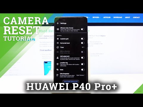 How to Restore Camera Defaults on HUAWEI P40 PRO+ - Reset Camera