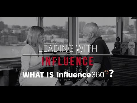 Leading with Influence: What Is Influence360°?