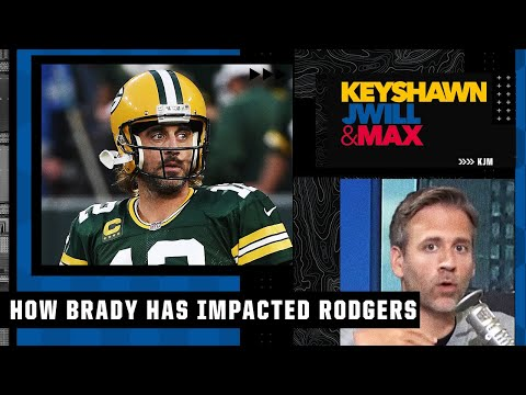 Max Kellerman explains the impact Tom Brady has had on Aaron Rodgers   Keyshawn, JWill & Max