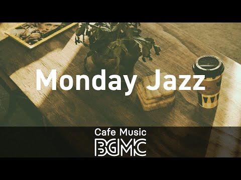 Monday Jazz: Laid-Back Music - Positive Morning Jazz & Bossa Nova Music to Unwind, Chill and Read