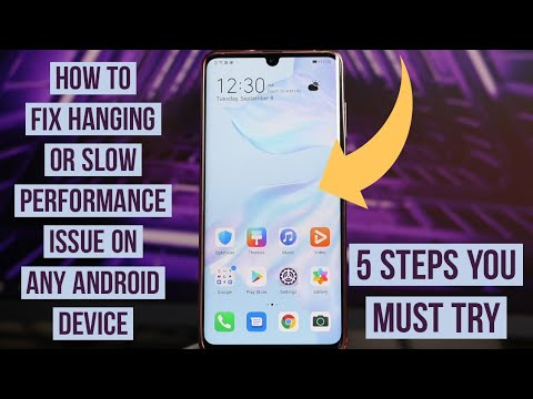 How to Fix Hanging or Slow Performance issues  On Any Android device
