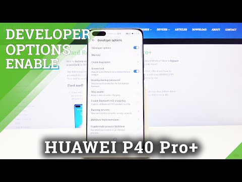How to Activate Developer Mode in HUAWEI P40 PRO+ - Unlock OEM
