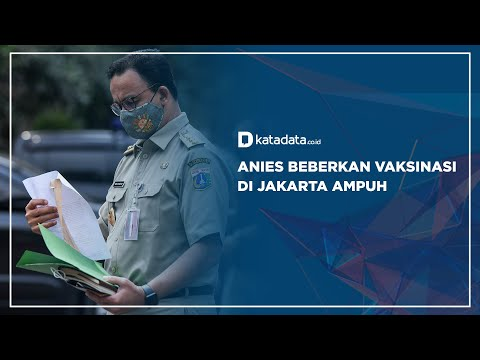 Anies Beberkan Vaksinasi di Jakarta Ampuh   Katadata Indonesia