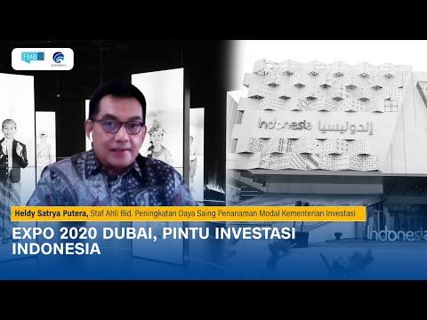EXPO 2020 DUBAI, PINTU INVESTASI INDONESIA