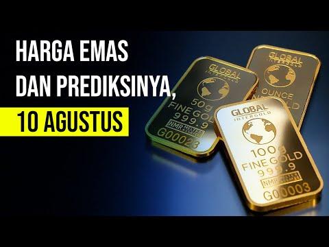 Harga Emas dan Prediksinya, 10 Agustus