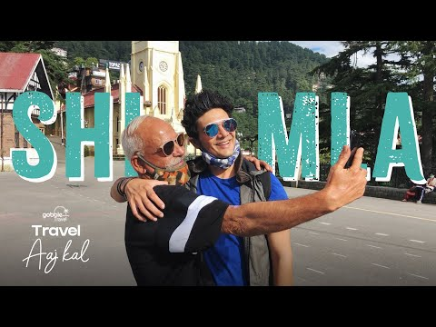 Gobble | Explore Shimla | Travel Aaj Kal | Ft. Paras Tomar, KRS Tomar