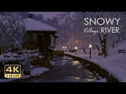 4K HDR Snowy Village River - Winter Stream - Flowing Water - Sounds for Sleeping - White Noise - 10h