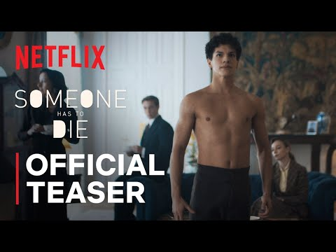 Someone Has to Die | Lázaro's Dance | Netflix