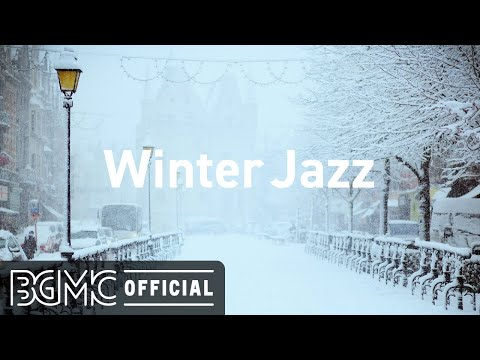 Winter Jazz: Smooth Jazz Instrumental Music - Relaxing Lounge Music for Chill, Calm